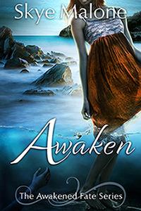 Awaken by Skye Malone