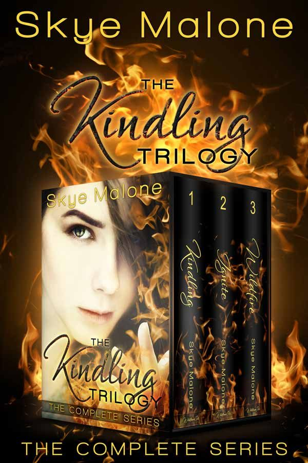 The Kindling Trilogy by Skye Malone