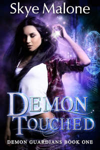 Demon Touched (Demon Guardians 1) by Skye Malone